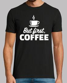 pero primero Café