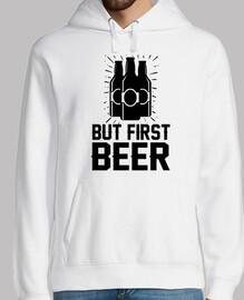 pero primero cerveza