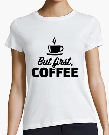 Camiseta pero primero el café