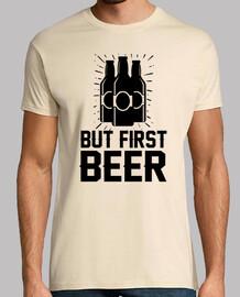 pero primero la cerveza