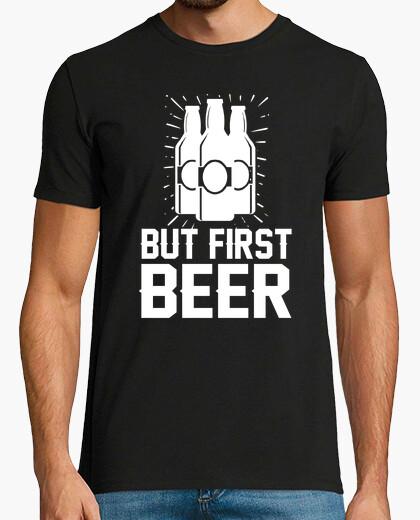Camiseta pero primero la cerveza
