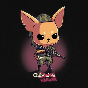 Camisetas Perro Chihuahua en Guerra