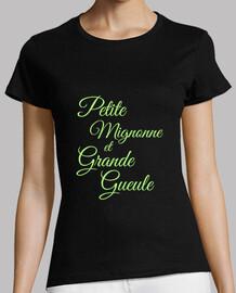 Petite Mignonne et Grande Gueule