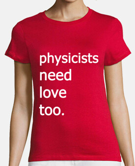 physicists need love too