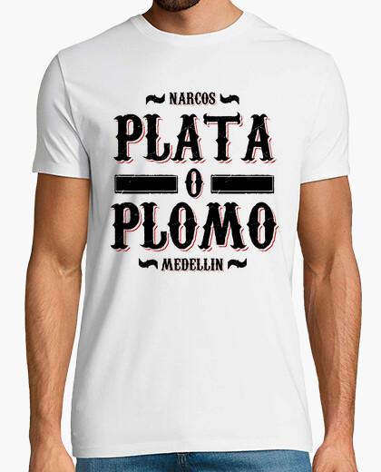 Camiseta Plata o Plomo (Narcos)