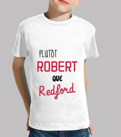 Plutôt Robert que Redford