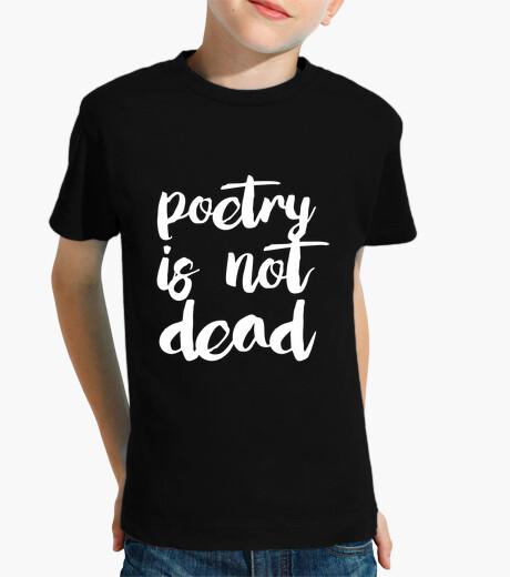 Ropa infantil Poetry is not dead