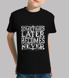 poi diventa never