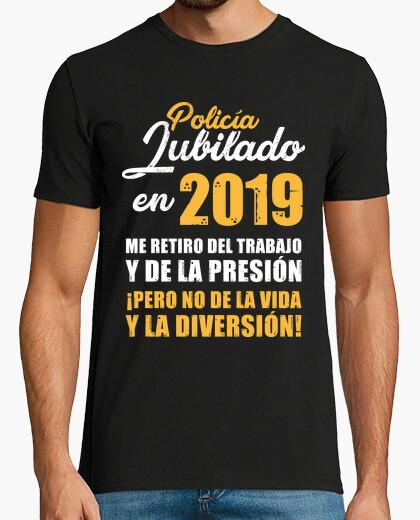 Tee-shirt police à la retraite en 2019