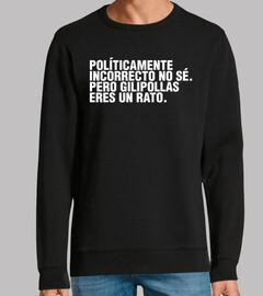 POLÍTICAMENTE INCORRECTO.