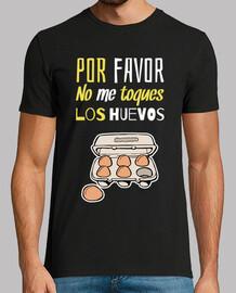 Por Favor, No Me Toques Los Huevos