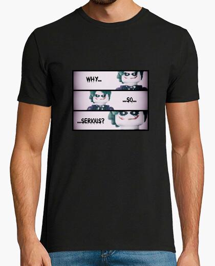 Camiseta ¿Por qué tan serio? (Hombre)