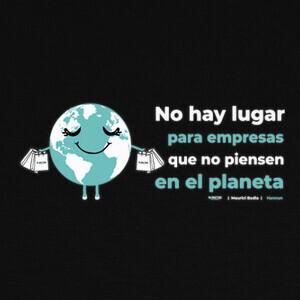 Camisetas Porque no tenemos Planeta B