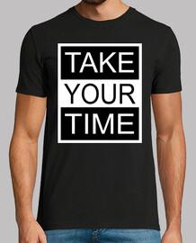 prends ton temps