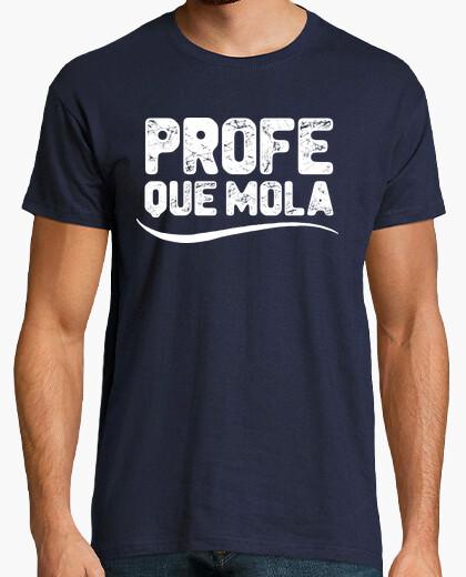 Camiseta Profe Que Mola
