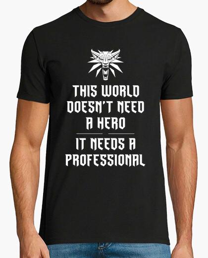 Camiseta profesional, no un héroe