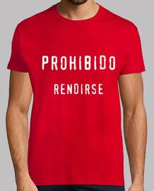 PROHIBIDO RENDIRSE chico/ rojo