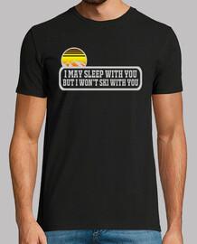 Puedo dormir contigo pero no esquiaré