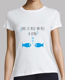que dit un autre poisson?