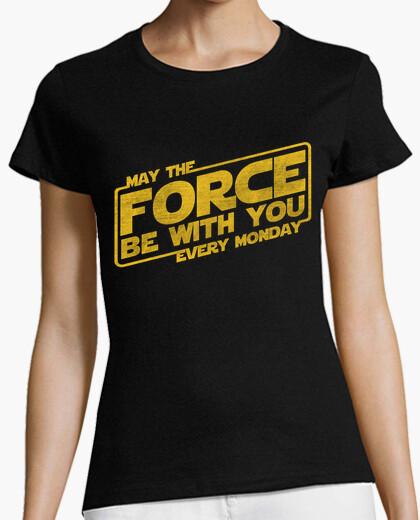 Tee-shirt que la force soit avec vous tous les lundis