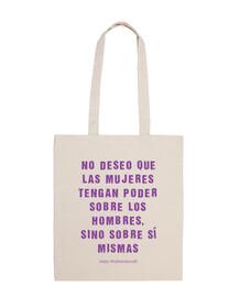 Que las mujeres tengan poder sobre sí mismas #Feminismo- Bolsa tela 100 algodón