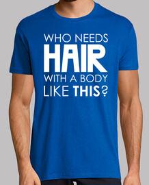 que necesita el pelo con un cuerpo como este