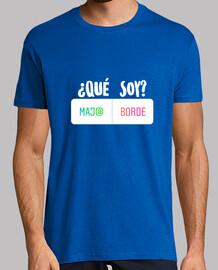 ¿Qué soy? Edición Hombre, Camiseta premium