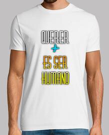Querer + es ser humano