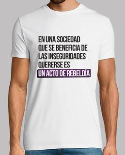 Quererse es ser rebelde - Hombre, manga corta, blanco, calidad extra