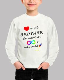 Quiero a mi brother hasta el infinito