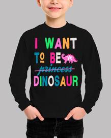 quiero ser un dinosaurio