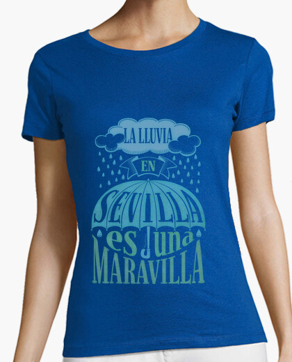 Rain in seville ... t-shirt