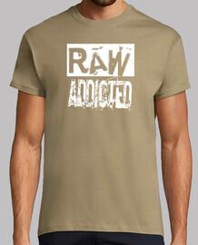 raw addicted