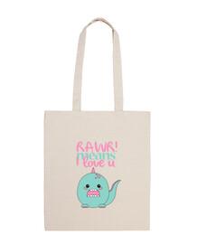 rawr bag! means i love you