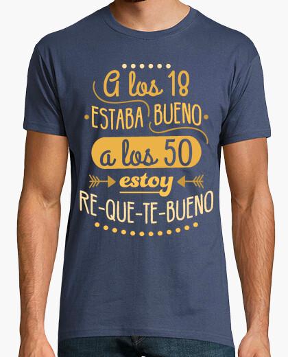 Camiseta RE-QUE-TE-BUENO A LOS 50