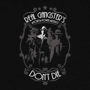 Camisetas Real Gansters dont Die