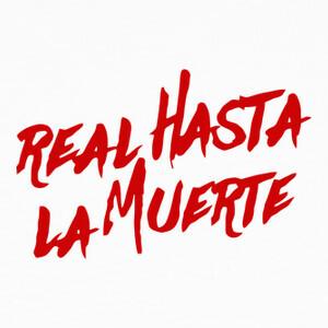 Camisetas real hasta la muerte