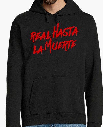 Real sweatshirt to death (red letters) hoody