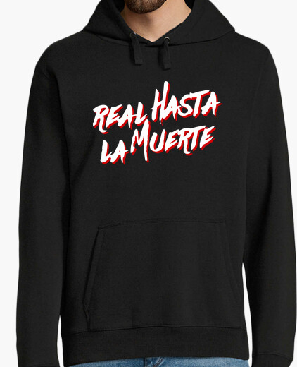 Real sweatshirt to death (white letters) hoody