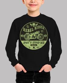 Rebel Rider Don´t Stop Me
