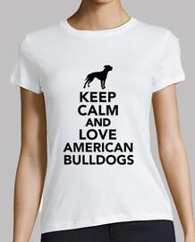 Reste calme et aime les bulldogs améric