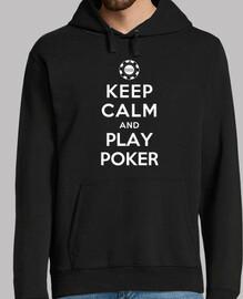 reste calme et joue au poker