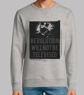 Revolution Will Not Be Televised  (Sudadera)