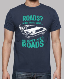 Roads - Regreso al Futuro - Delorean