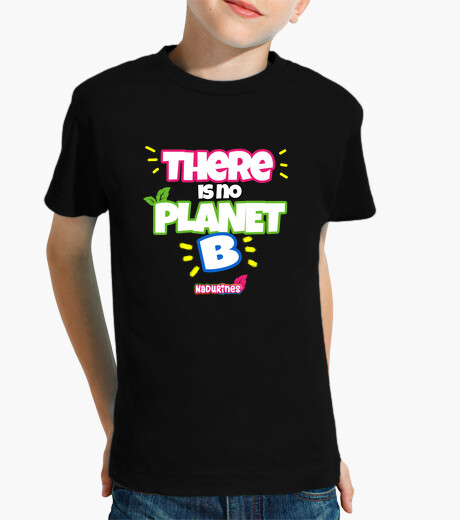 Ropa infantil There is No Planet B by Nadurines