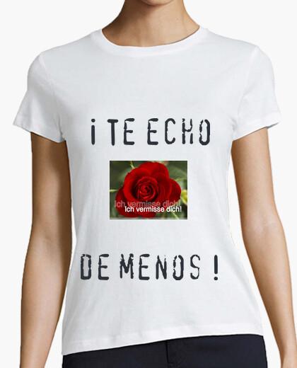 Camiseta Rose - Ich vermisse Dich
