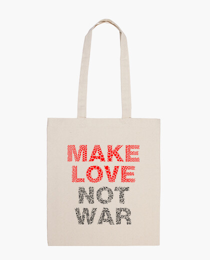 "Sac en tissu 100 coton ""Make Love not war"""