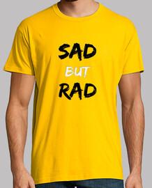 SAD BUT RAD