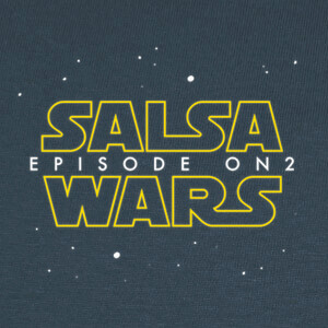 T-shirt Salsa wars. Episode On2