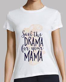 save il dramma for your mamma